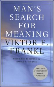"""Man's Search for Meaning"" by Viktor Frankl"