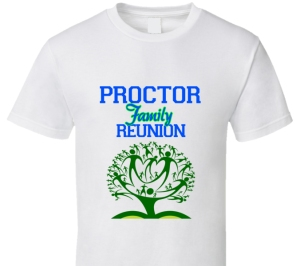 Proctor Family Reunion t-shirt